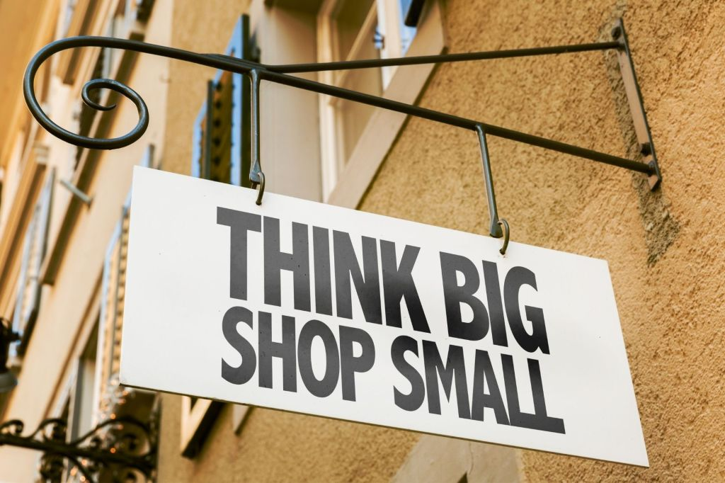 Think Big Shop Small Sign