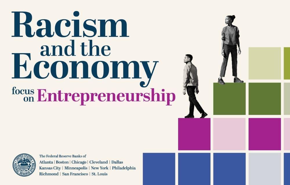 Racism and the Economy Focus on Entrepreneurship