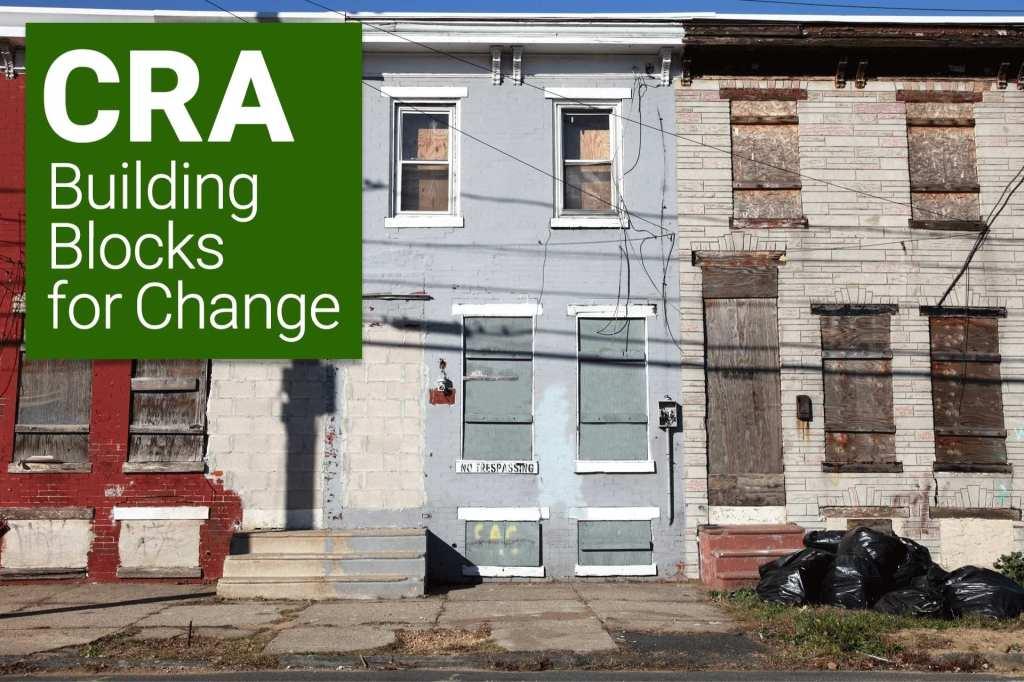 CRA Building Blocks for Change