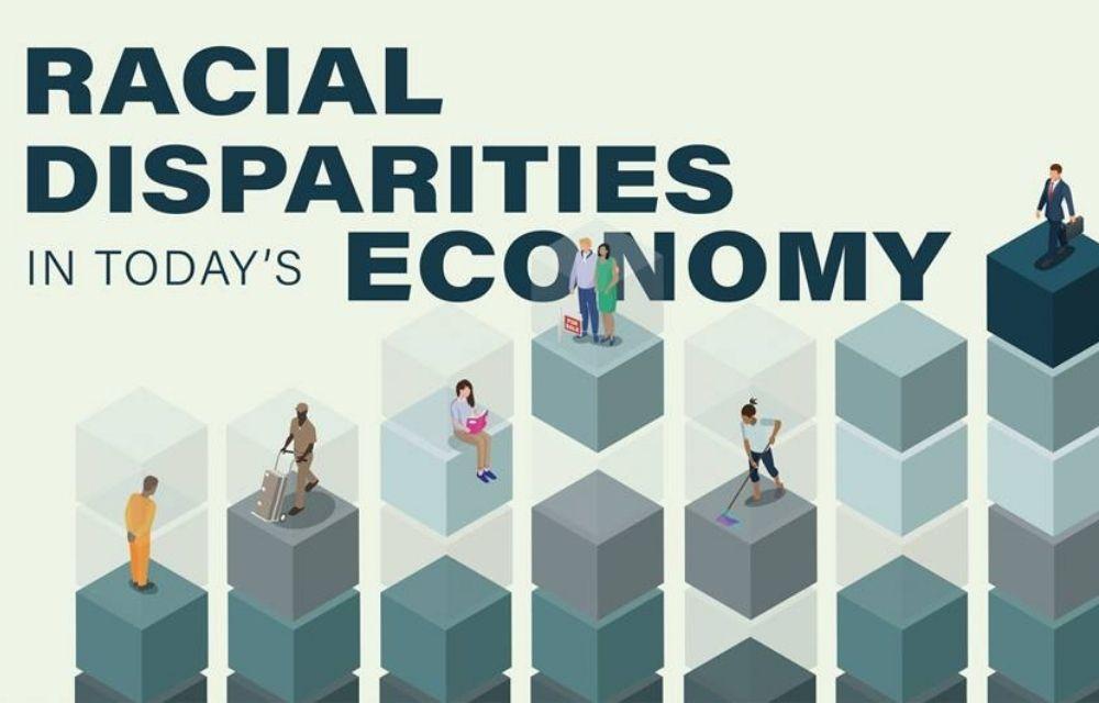 Racial Disparities in Today's Economy