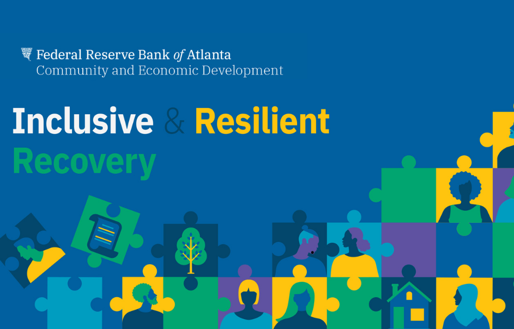 Atlanta Fed Inclusive and Resilient Recovery Series