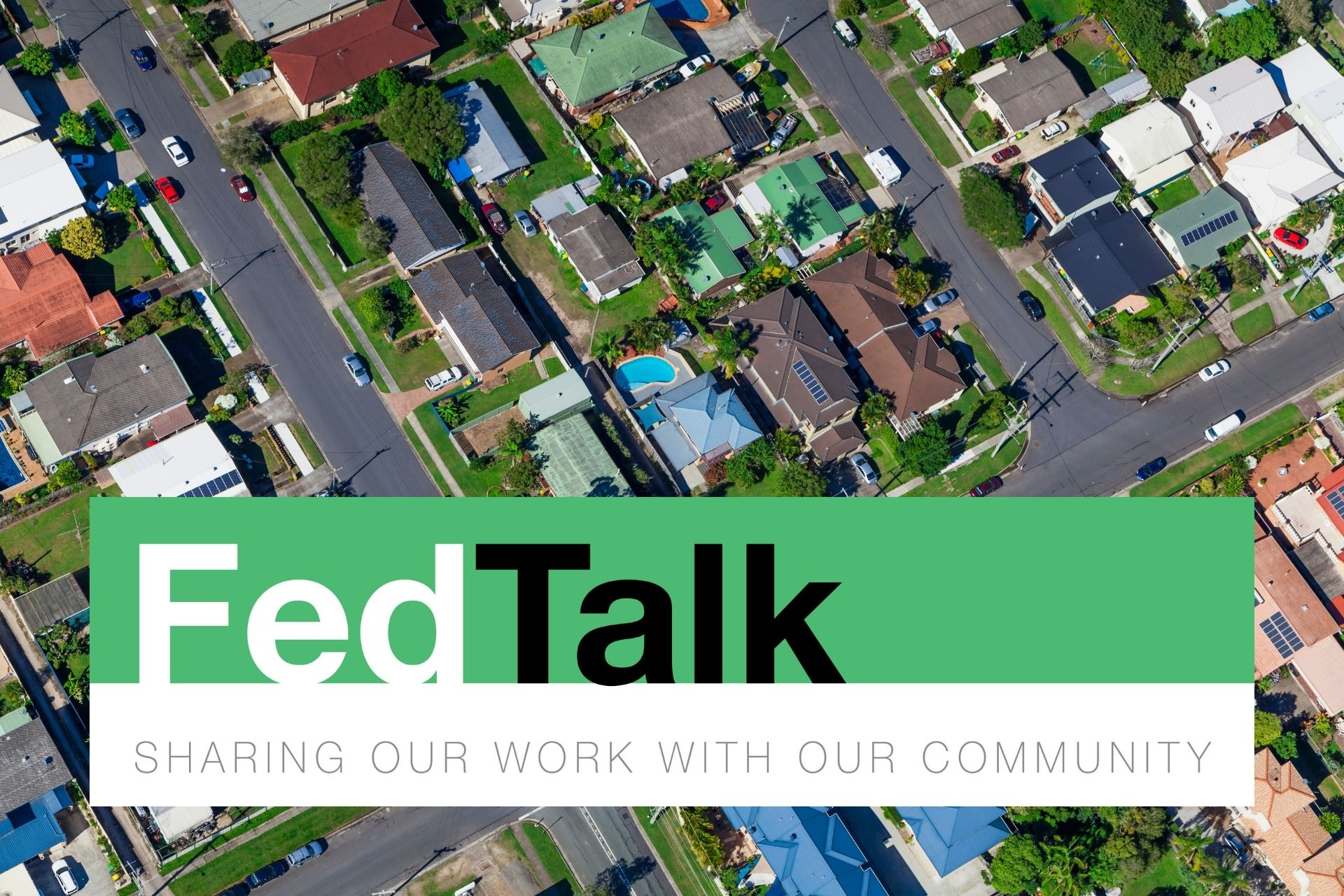 FedTalk: Sharing Our Work with Our Community